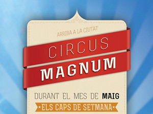 Carteleria Circo Maremagnum